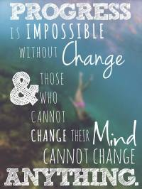 Progress-is-impossible-without-change